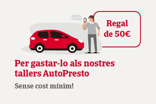 Et regalem 50 € per gastar a la nostra xarxa de tallers Autopresto.