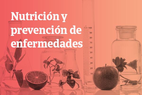 Nutrición y prevención de enfermedades